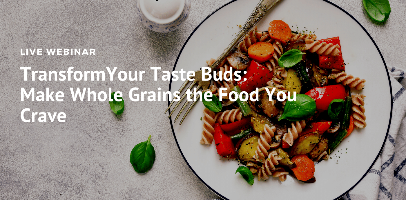 Transform Your Tastebuds Webinar Slide