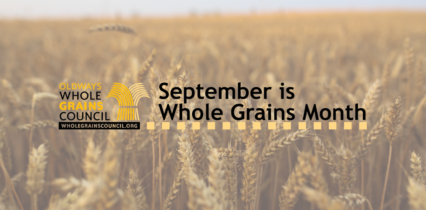 whole grains month is September