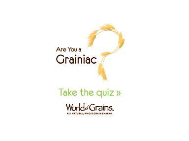 Are you a grainiac?