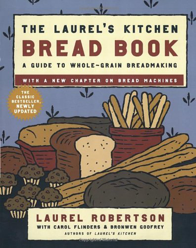 Laurel'sKitchenBreadBook_RobertsonEtAl.png