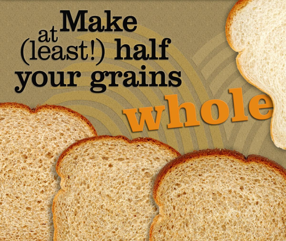 MakeHalfGrainsWhole.jpg