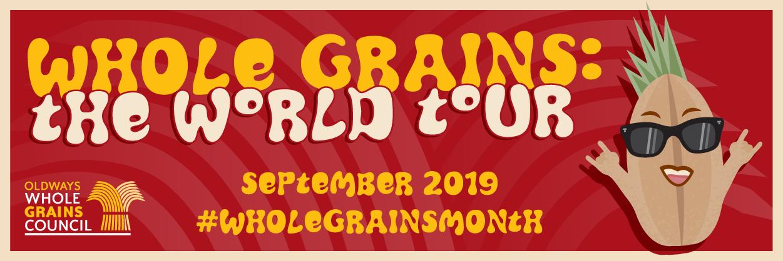 Whole Grains: the World Tour