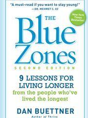 The Blue Zones, by Dan Buettner